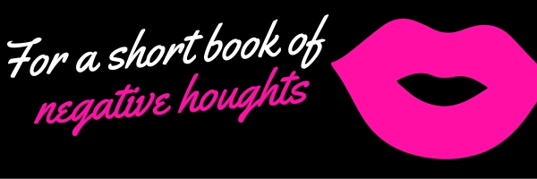 For a short book of negative houghts